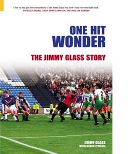 One Hit Wonder: The Jimmy Glass Story