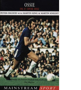 Ossie - King Of Stamford Bridge