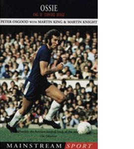 Ossie - King Of Stamford Bridge