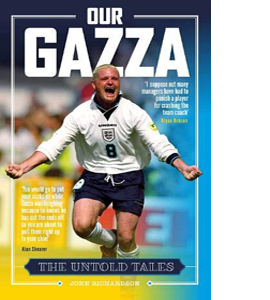 Our Gazza: The Untold Tales (HB)