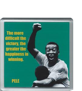 Pele Quote Winning (Coaster)