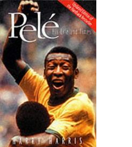 Pele - His Life And Times (HB)