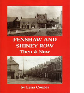 Penshaw and Shiney Row: Then & Now