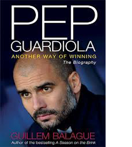 Pep Guardiola Another Way Of Winning (HB)