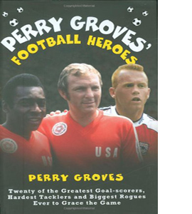 Perry Groves' Football Heroes (HB)