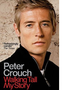 Peter Crouch - Walking Tall