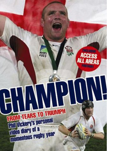 Phil Vickery: Champion - From Tears To Triumph (DVD)
