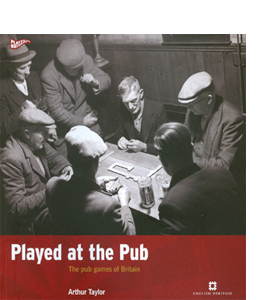 Played at the Pub: The pub games of Britain