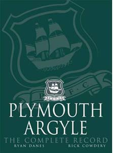 Plymouth Argyle: The Complete Record (HB)