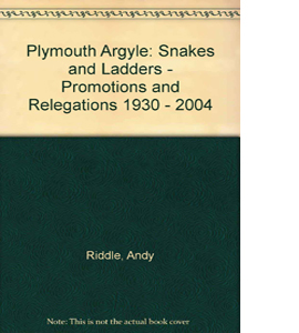 Plymouth Argyle: Snakes and Ladders (HB)