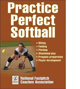 Practice Perfect Softball