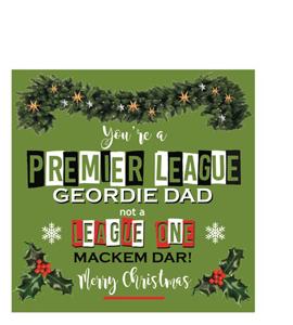 Premier League Geordie Dad Merry Christmas (Greetings Card)
