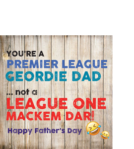 Premier League Geordie Dad Fathers Day (Greetings Card)