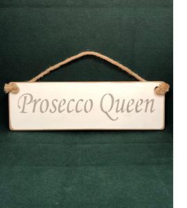 Prosecco Queen (Sign)
