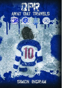 QPR Away Day Travels (HB)