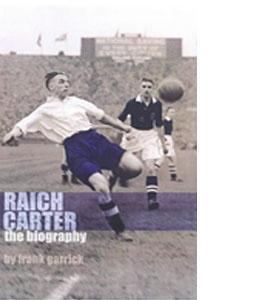 Raich Carter The Biography (HB)