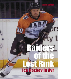 Raiders of the Lost Rink: Ice Hockey in Ayr