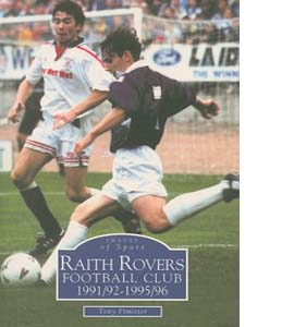 Raith Rovers Football Club 1991/92-1995/96