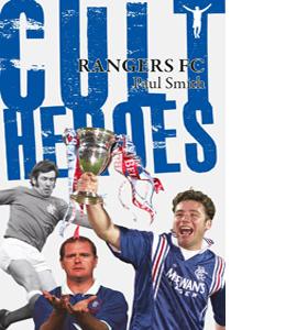 Rangers FC Cult Heroes