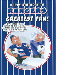 Rangers Greatest Fan 3 (Greeting Card)
