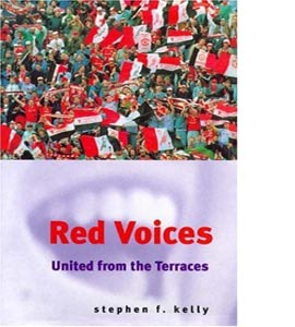 Red Voices: United from the Terraces (HB)