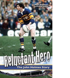Reluctant Hero: The John Holmes Story