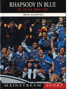 Rhapsody in Blue - The Chelsea Dream