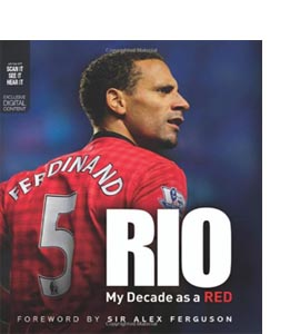 Rio: My Decade as a Red (HB)