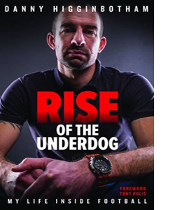 Rise of the Underdog: My Life Inside Football (HB)
