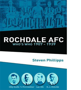Rochdale AFC Who's Who 1907 - 1939