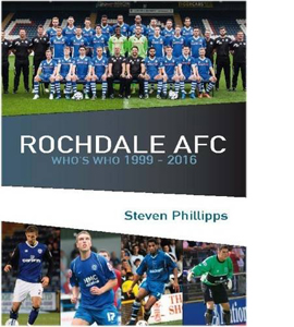 Rochdale AFC Who's Who 1999-2016