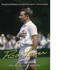 Rod Laver: An Autobiography