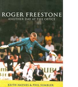 Roger Freestone: Another Day at the Office
