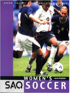 SAQ Women's Soccer: Speed, Agility and Quickness for Soccer