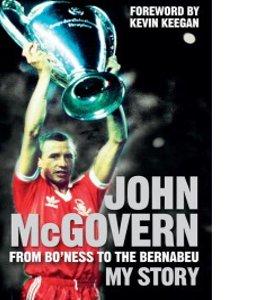 John McGovern: From Bo'ness to the Bernabeu: My St