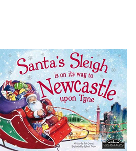 Santa's Sleigh is on its Way to Newcastle Upon Tyne (HB)