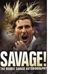 Savage! The Robbie Savage Autobiography