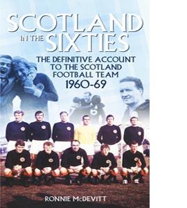 Scotlandi in the Sixties Scotland Football Team 1960-69
