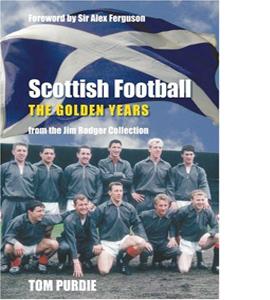 Scottish Football: The Golden Years