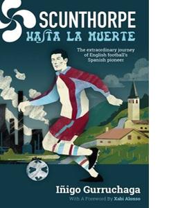 Scunthorpe Hasta La Muerte (HB)