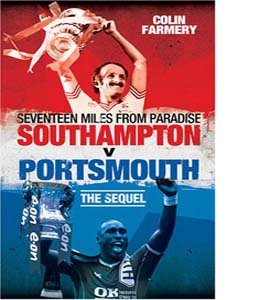 Seventeen Miles from Paradise: Southampton v Portsmouth (HB)