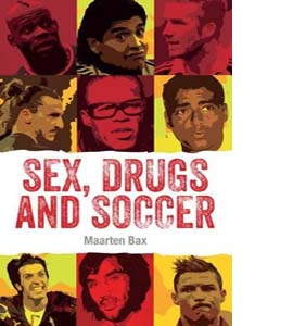Sex, Drugs and Soccer