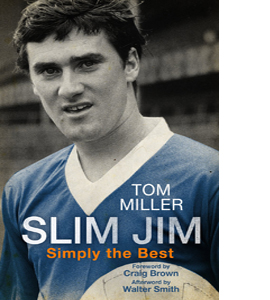 Slim Jim: Simply the Best - Jim Baxter