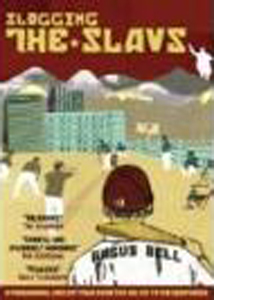 Slogging The Slavs : A Paranormal Cricket Tour From The Baltic T
