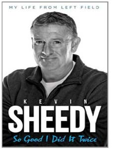 So Good I Did it Twice Kevin Sheedy My Life from Left Field (HB)