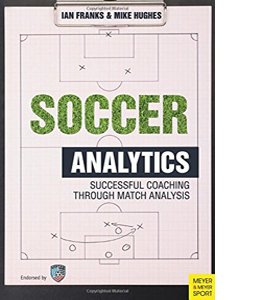 Soccer Analytics: Successful Coaching Through Match Analyses