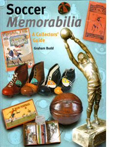 Soccer Memorabilia : A Collectors' Guide