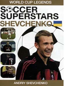 Soccer Superstars: World Cup Heroes - Andriy Shevchenko (DVD)