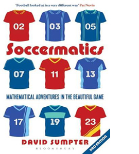 Soccermatics: Mathmatical Adventures In the Beautiful Game