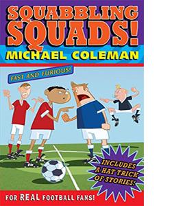 Squabbling Squads